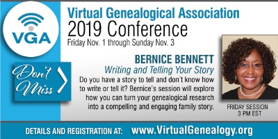 flyer: Bernice Bennett, Writing and Telling Your Story at Virtual Genealogical Association 2019 Conference, November 1, 2019 at 3:00 pm